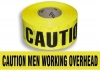"Barricade Tape - ""Caution Men Working OverHead""(Clearance)"